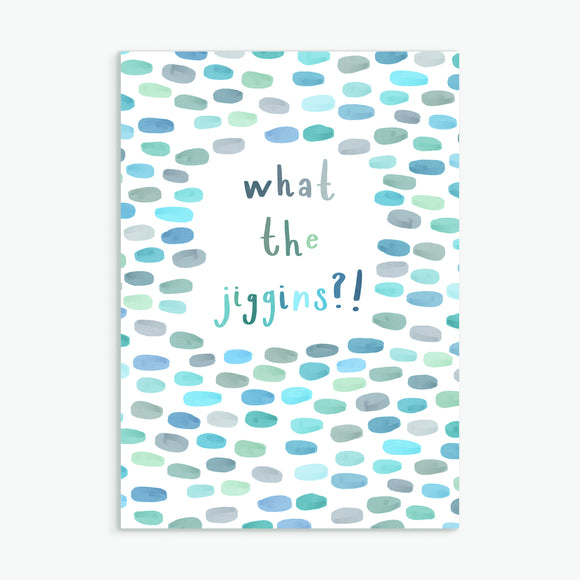 what the jiggins - A6 greetings card