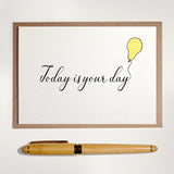 Today is Your Day - Greetings Card