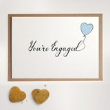 You're Engaged - Greetings Card