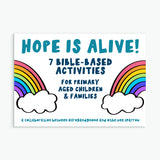 HOPE IS ALIVE 7 Bible Based Activity Sheets For Primary Aged Children & Families