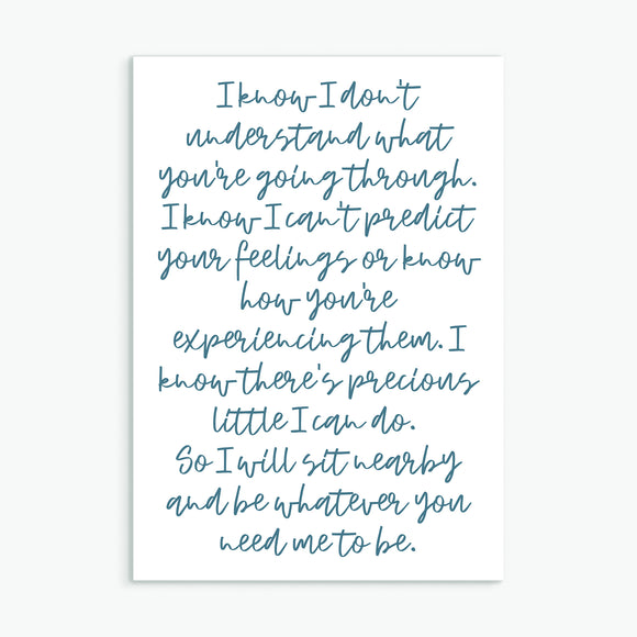 I Know I don't Understand - Greeting Card