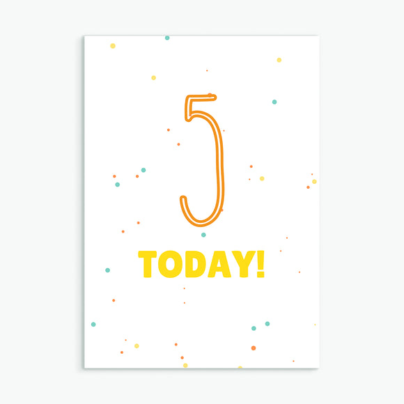 Five Today!