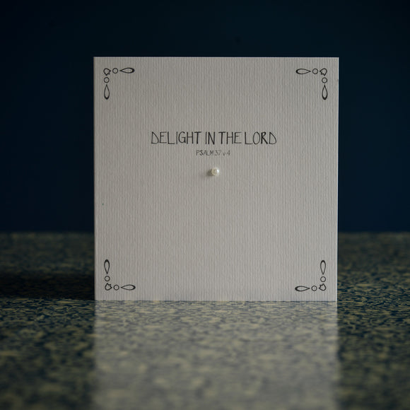 Greetings card - 'DELIGHT IN THE LORD'