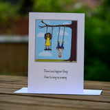 Greetings card - 'There's no happier thing than to sing on a swing.'
