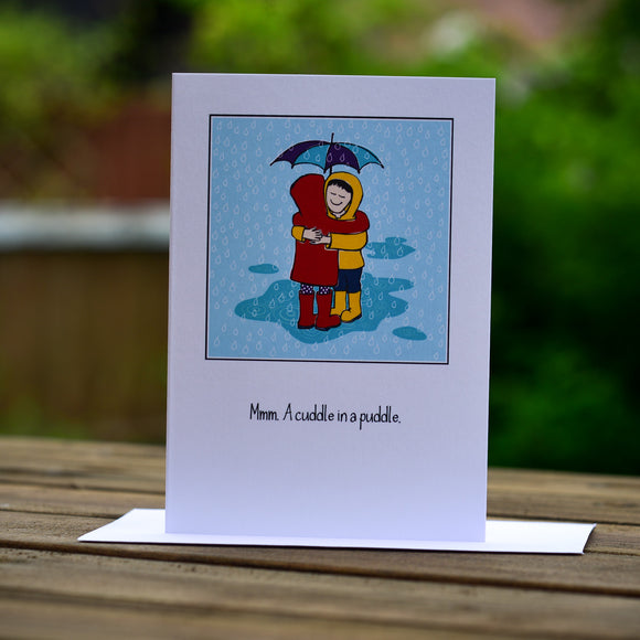Greetings card - 'Mmm. A cuddle in a puddle.'