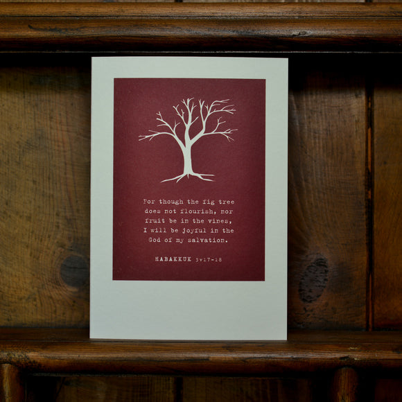 Greetings card - 'Though the fig tree does not flourish... - Habakkuk 3v17-18'
