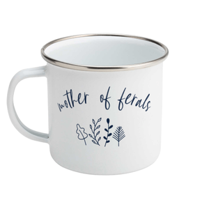Mother of ferals - Enamel Mug