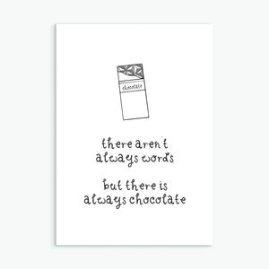 There's Always Chocolate