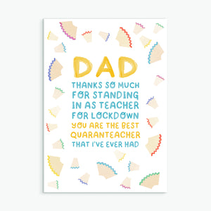 Dad - Quaranteacher - Greetings Card