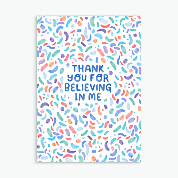 Believing In Me - Greetings Card