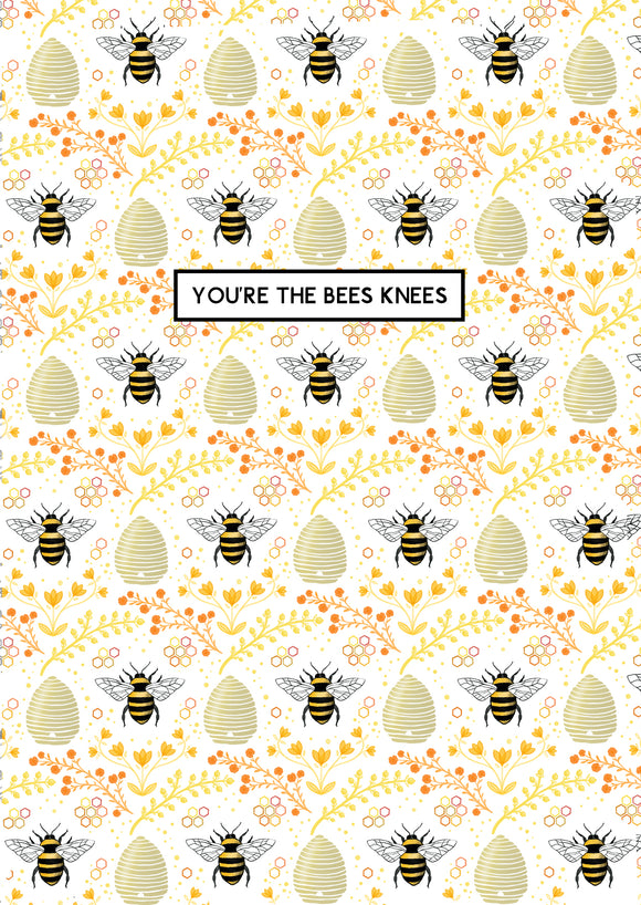 You're The Bees Knees A6 Card