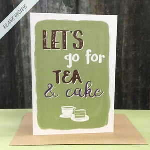 Greetings card - 'Let's go for tea and cake.'
