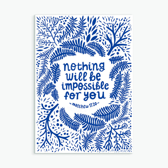 Nothing Will Be Impossible For You A4 Print