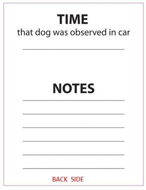 Dog in Hot Car Notes