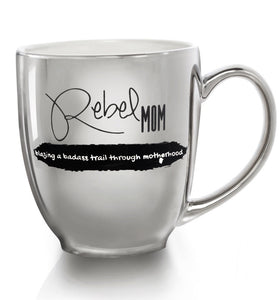 REBEL MOM LUXE BISTRO COFFEE MUG - The REBEL Tribe