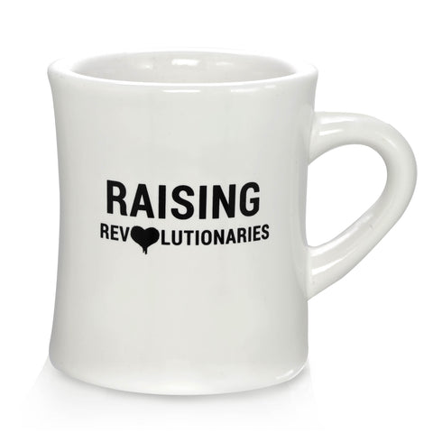 RAISING REVOLUTIONARIES motherhood mug