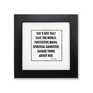 SHE'S GOT THAT PRINT WITH FRAME - The REBEL Tribe