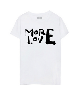 MORE LOVE TEE - The Rebel Tribe - graphic tee, tee, t-shirt, motherhood, mother's special, liited edition, white tee