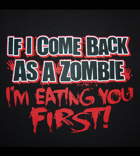 Zombie - I'm eating you first (men) - gunnytees