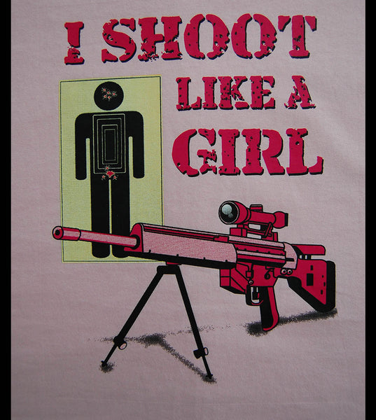Shoot Like A Girl (women) - gunnytees