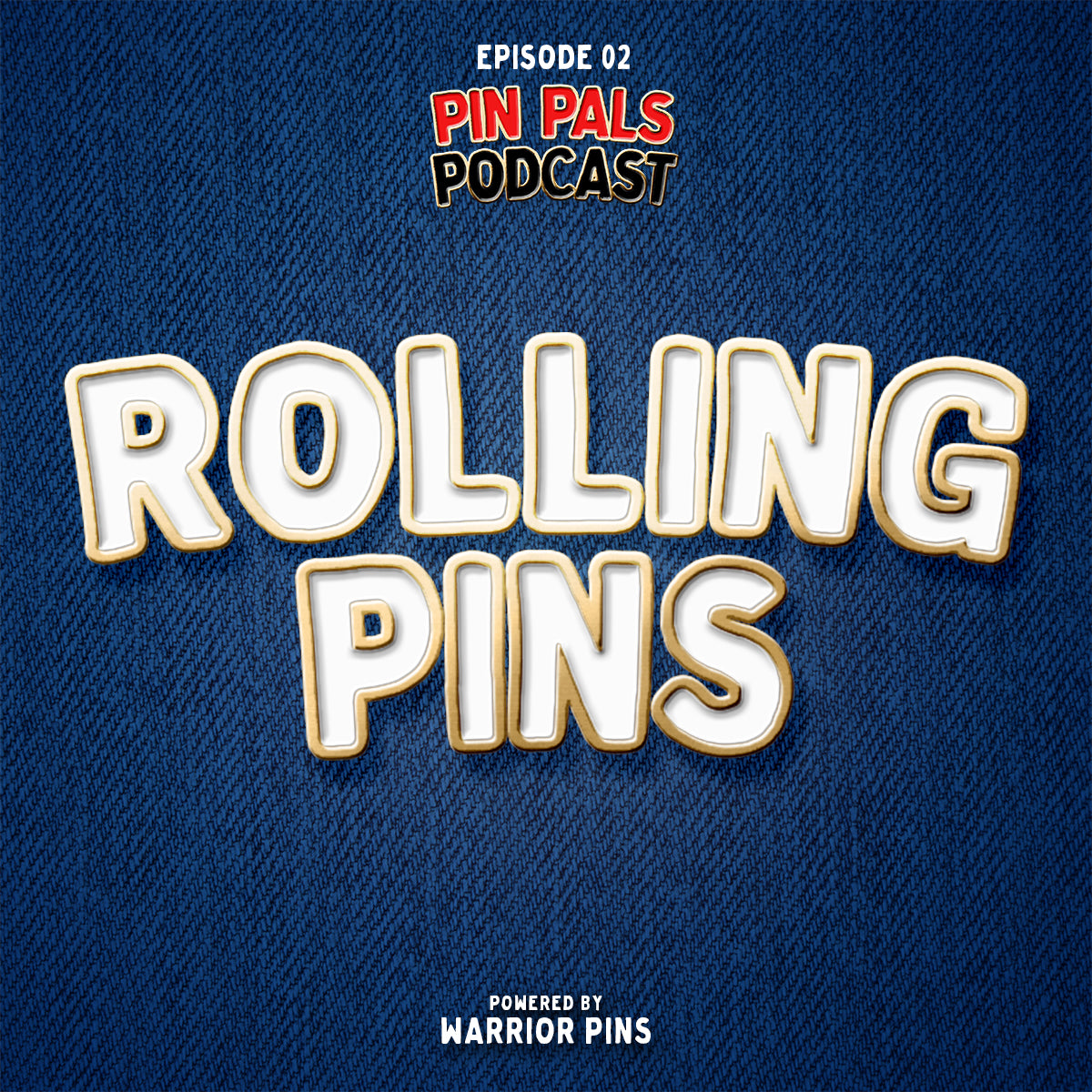 Ep 2 - Rolling Pins