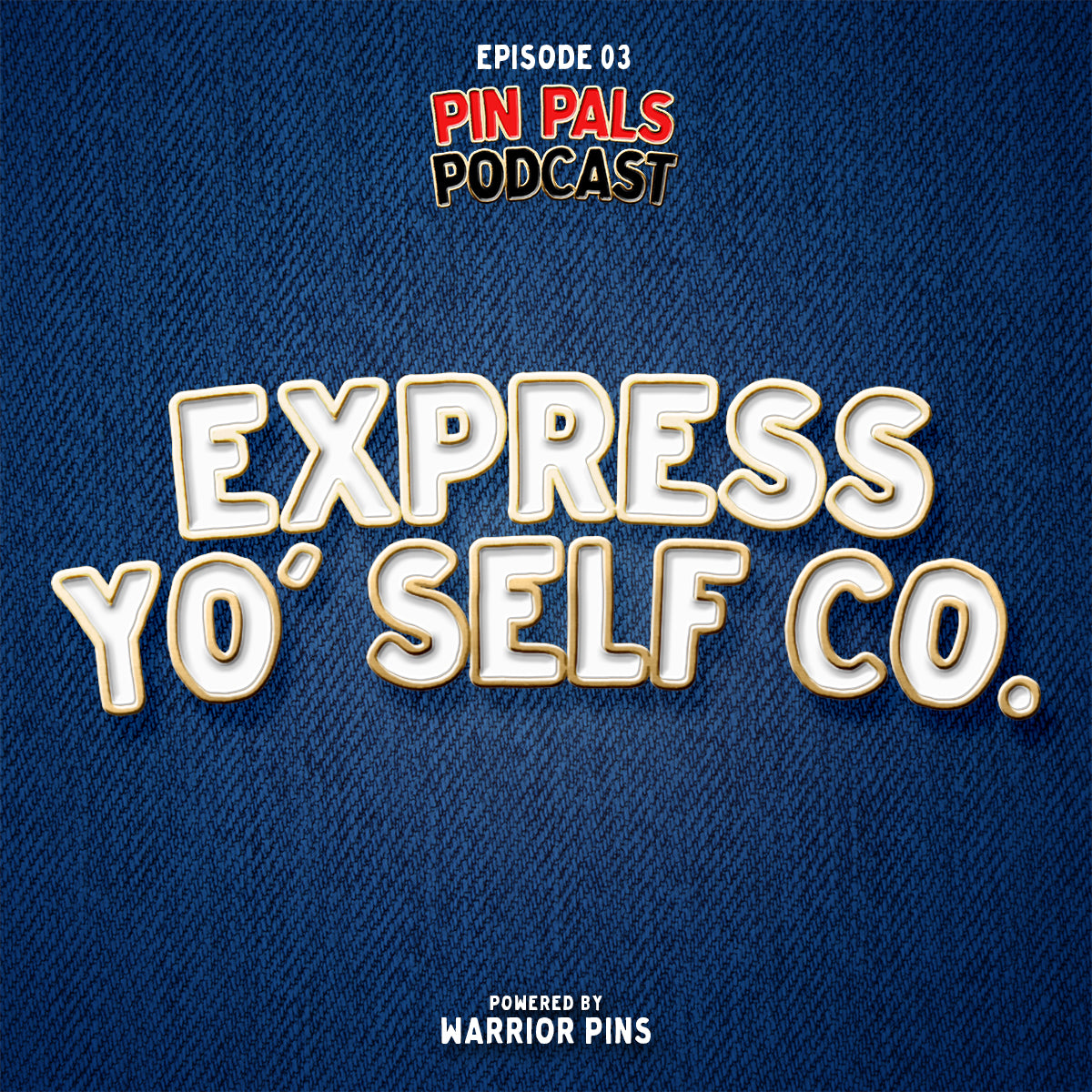 Ep 3 - Express Yo Self Co.