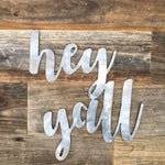 Rustic Home, Hey Yall Sign, Farmhouse, Metal Words, Kitchen Wall Decor, Home Decor, Farmhouse Sign