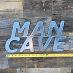 Rustic Home, Man Cave Sign 18 x 9,  Farmhouse, Metal Words, Kitchen Wall Decor, Home Decor, Farmhouse Sign