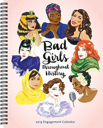 Bad Girls Throughout History 2019 Engagement Calendar