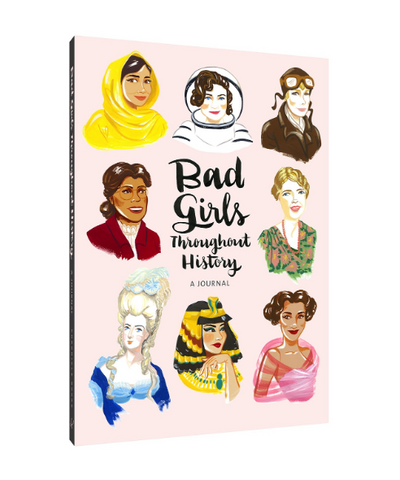 Bad Girls Throughout History Blank Journal