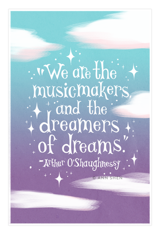 We Are The Musicmakers Art Print 13x19""