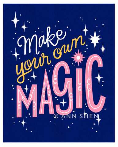 """Make Your Own Magic"" Art Print 8x10"""