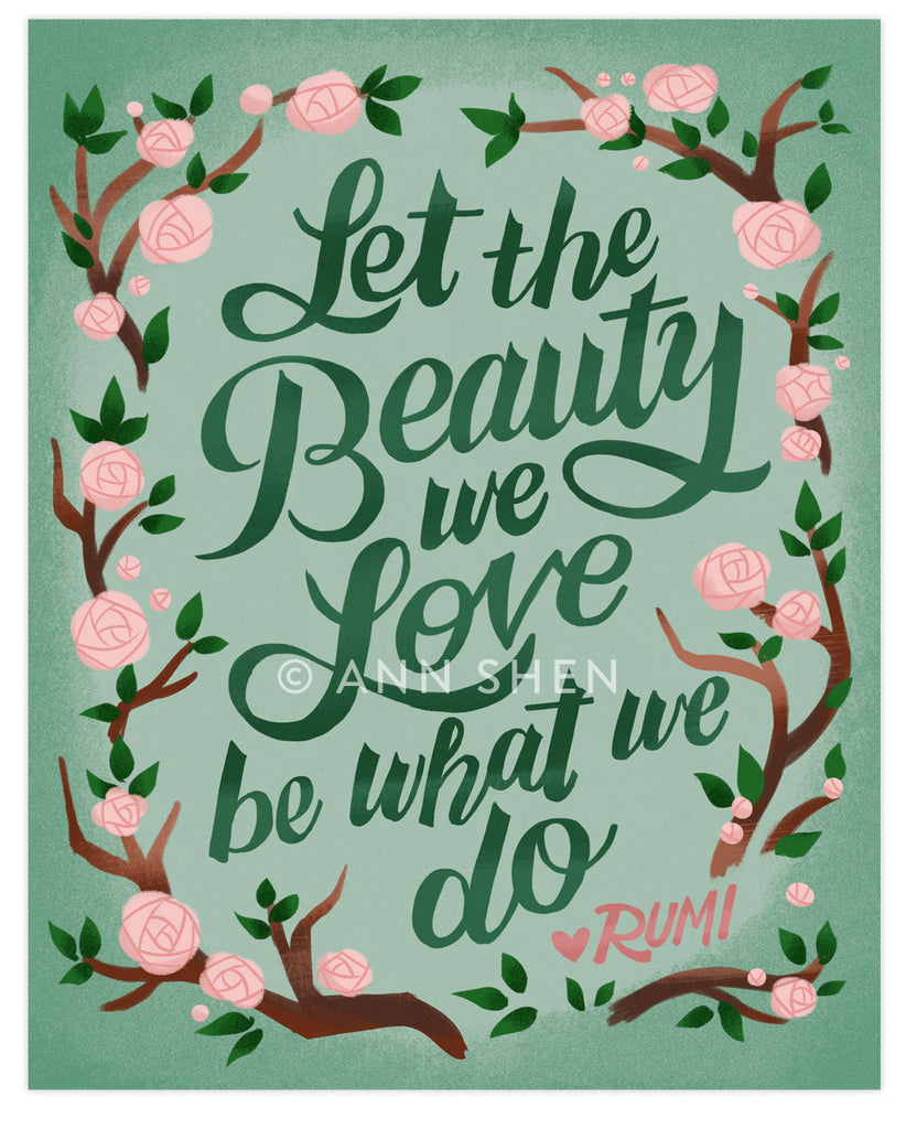 Let the Beauty We Love Rumi Art Print 8x10""