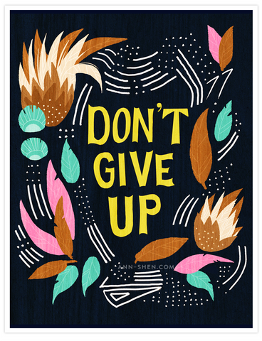 Don't Give Up Art Print 8x10""
