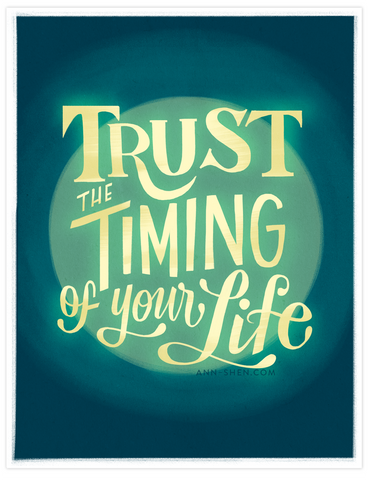 Trust The Timing of Your Life Lettering Art Print 8x10""