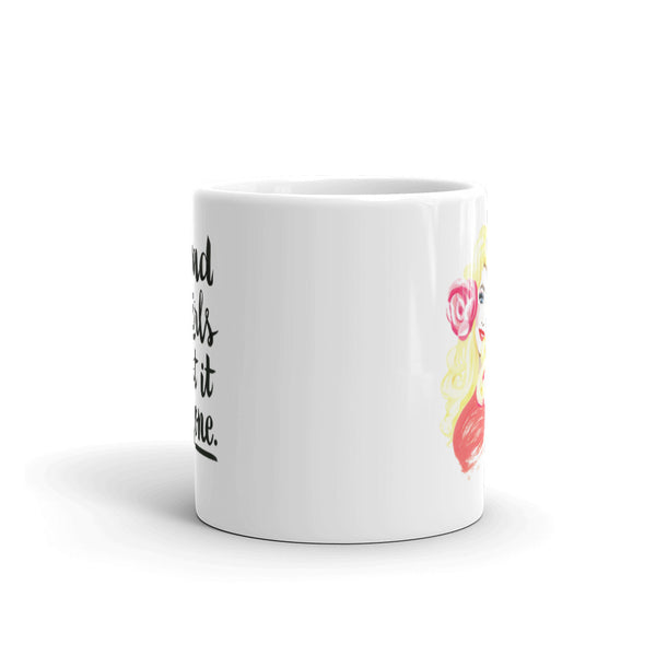 Bad Girls Get It Done – Dolly Parton Mug