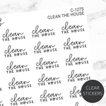 Clean The House TRANSPARENT Script Sticker Sheet