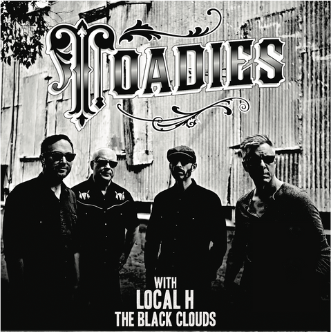 The Black Clouds with Local H & The Toadies