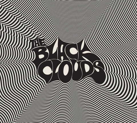 The Black Clouds - Better Days