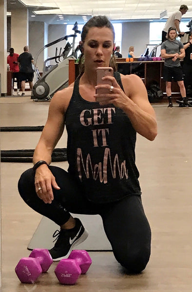 Adult- Get It Mama- Mirror/Gym Selfie Workout Tank