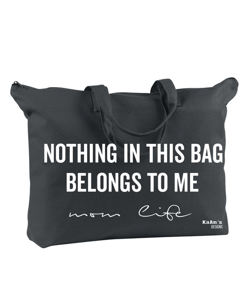 Totes-Nothing In This Bag Belongs to Me (Black) - KaAn's Designs