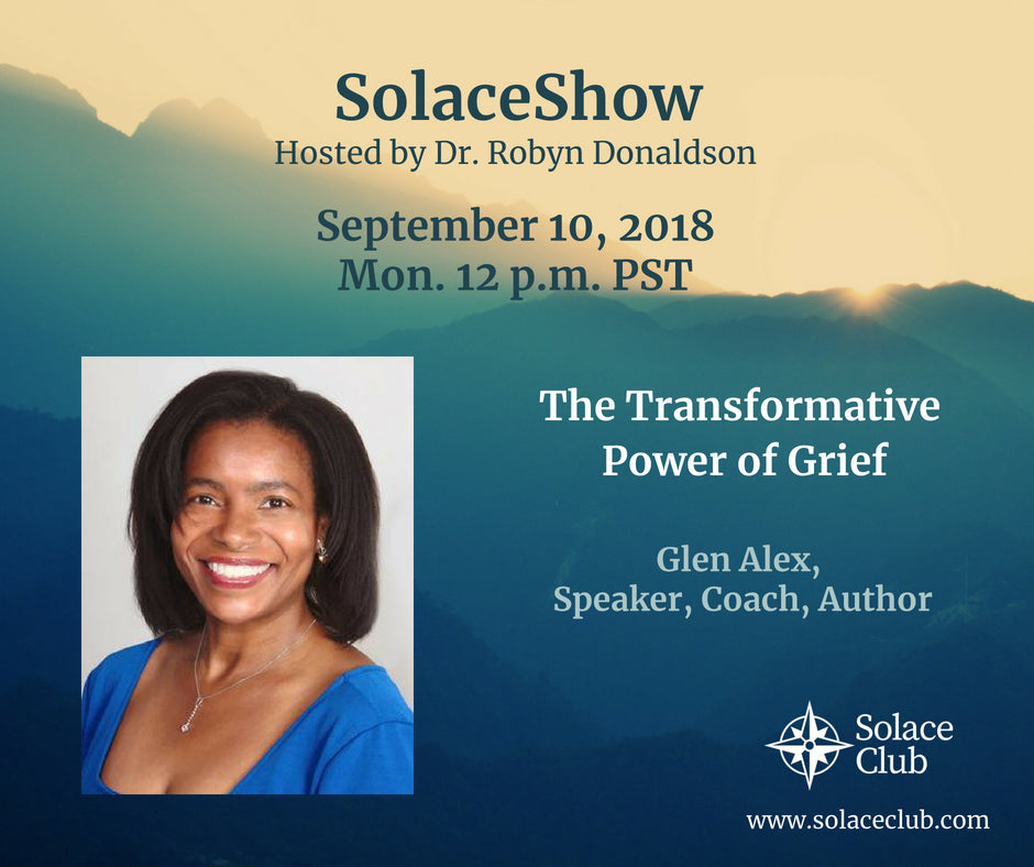 SolaceShow: The Transformative Power of Grief with Glen Alex