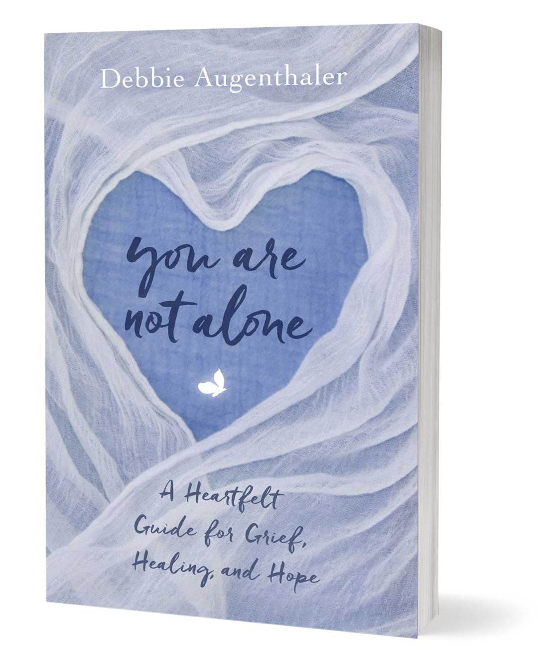 "Guest Blog by Debbie Augenthaler, author of ""You Are Not Alone"""