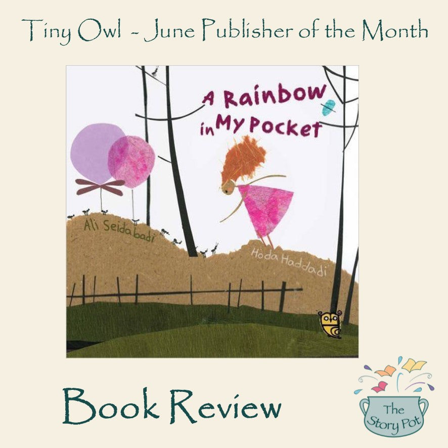 A Rainbow in My Pocket. A Book review by Laura Bland, Story Pot Customer.