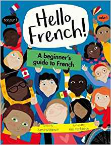 Hello French: A Beginner's guide to French