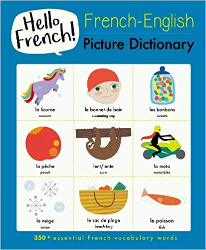 Hello French: English-French Picture Dictionary