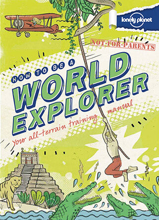 How to be a World Explorer