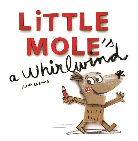Little Mole is a Whirlwind
