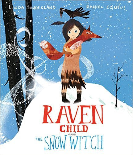 Raven Child and the Snow Witch