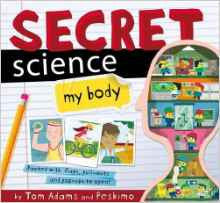 Secret Science - My Body